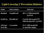 lipid lowering 1 o prevention diabetes