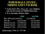 whitehall study niddm and cvd risk