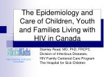 the epidemiology and care of children youth and families living with hiv in canada