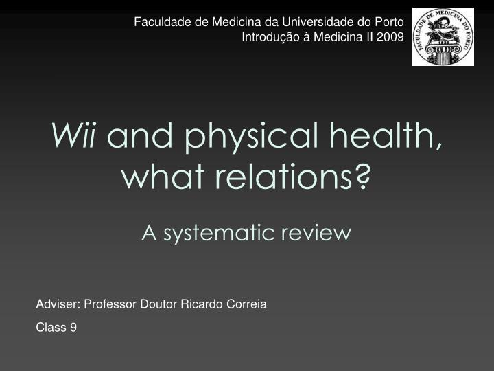 wii and physical health what relations n.