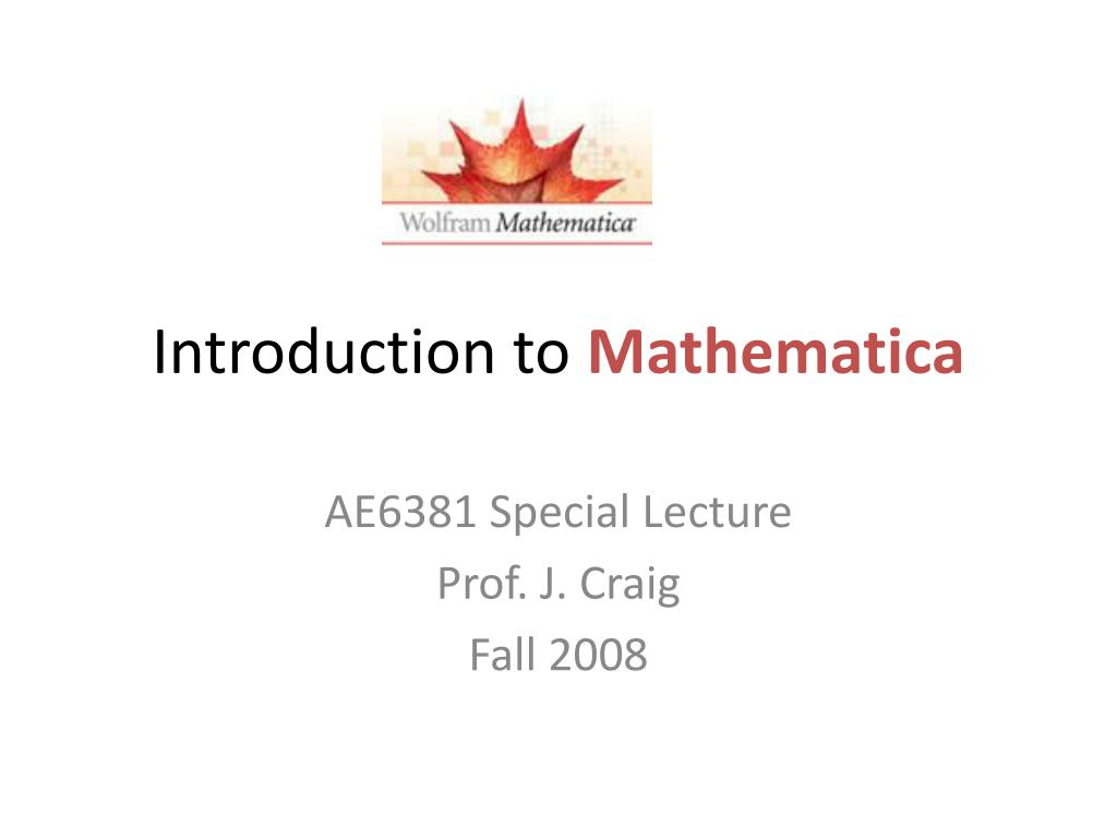 PPT - Introduction to Mathematica PowerPoint Presentation