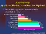 rand study quality of health care often not optimal