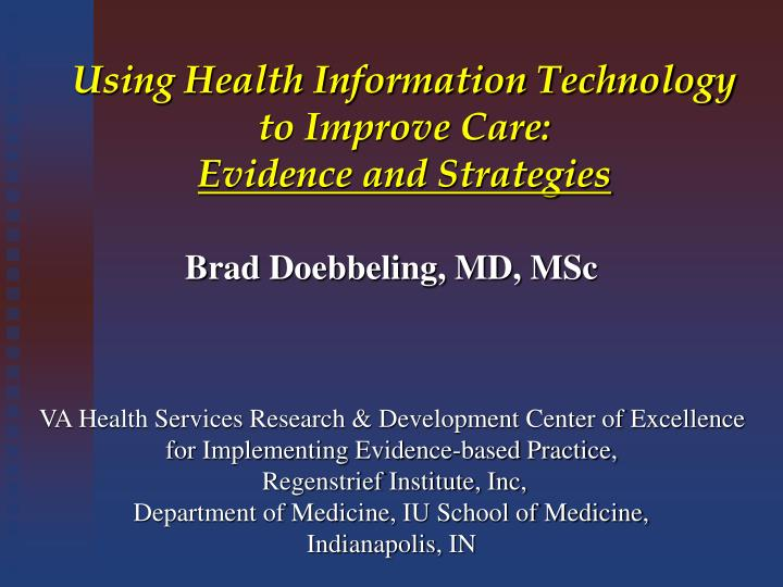 using health information technology to improve care evidence and strategies n.