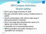 off campus activities street safety