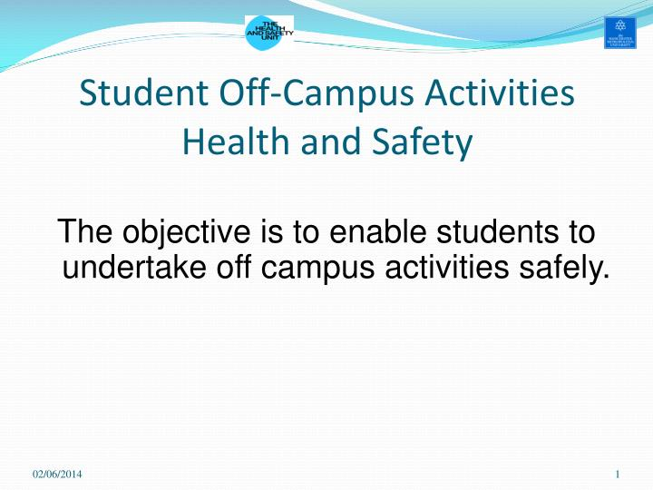 student off campus activities health and safety n.