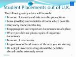 student placements out of u k