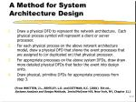 a method for system architecture design