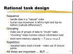 rational task design