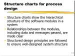 structure charts for process design
