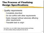 the process of finalizing design specifications1
