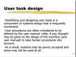 user task design