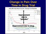 change in pain over time in drug trial