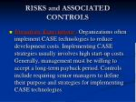 r isks and associated controls1