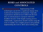 r isks and associated controls2