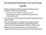 constrained banking in an era of low capital1