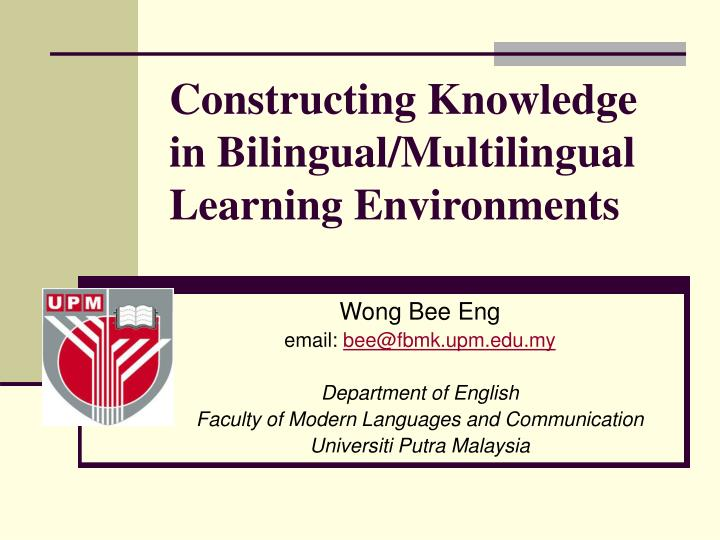 constructing knowledge in bilingual multilingual learning environments n.