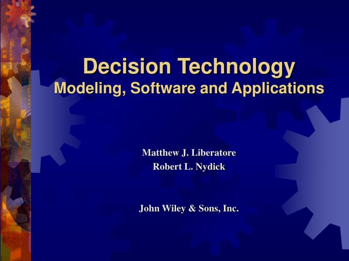 decision technology modeling software and applications n.