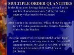 multiple order quantities1