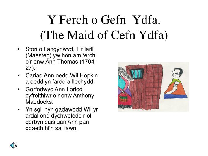 y ferch o gefn ydfa the maid of cefn ydfa n.