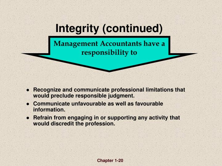 Management Accountants have a responsibility to