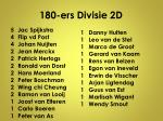 180 ers divisie 2d