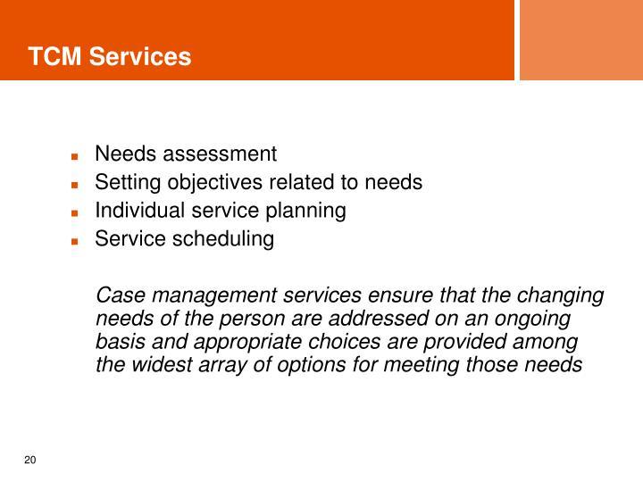 TCM Services