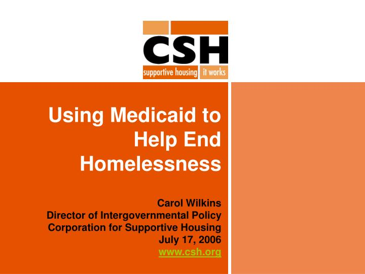 Using medicaid to help end homelessness