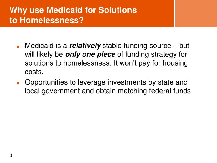 Why use medicaid for solutions to homelessness1