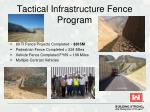 tactical infrastructure fence program