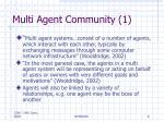 multi agent community 1