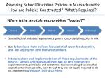 assessing school discipline policies in massachusetts how are policies constructed what s required