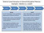 district level variation in school discipline policies example boston vs lowell