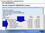 from focus to webfocus by hierarchy