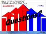 from focus to webfocus focus in the webfocus world