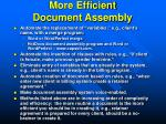 more efficient document assembly