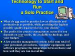 technology to start and run a solo practice