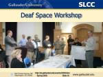 deaf space workshop