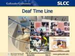 deaf time line