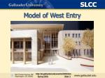 model of west entry