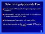 determining appropriate fee