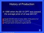 history of production