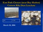 east park closure near bay harbor cement kiln dust leachate