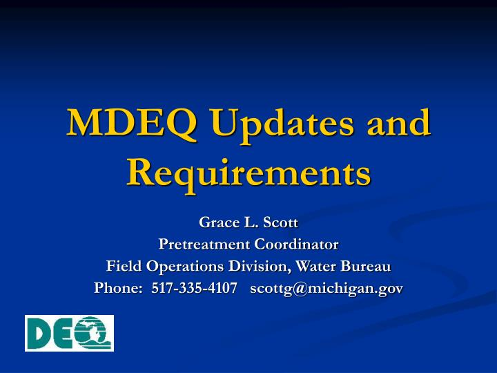 mdeq updates and requirements n.