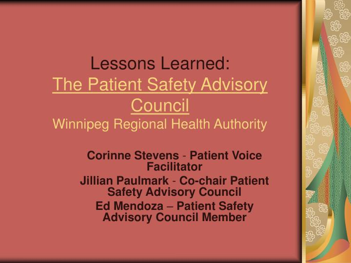 lessons learned the patient safety advisory council winnipeg regional health authority n.
