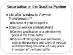 rasterization in the graphics pipeline
