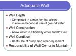 adequate well