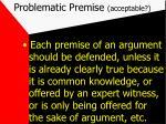 problematic premise acceptable