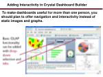 adding interactivity in crystal dashboard builder