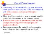 case of power increase