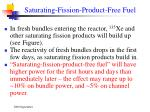 saturating fission product free fuel